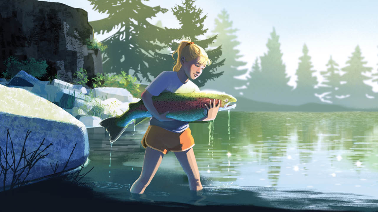 An illustration: A young girl stands in a creek, the water up to her knees. She holds an enormous salmon in her arms and looks at it with a fond expression.